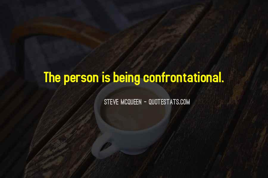 Quotes About Being Non Confrontational #265275