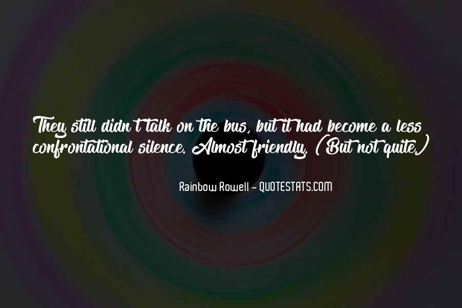 Quotes About Being Non Confrontational #626076
