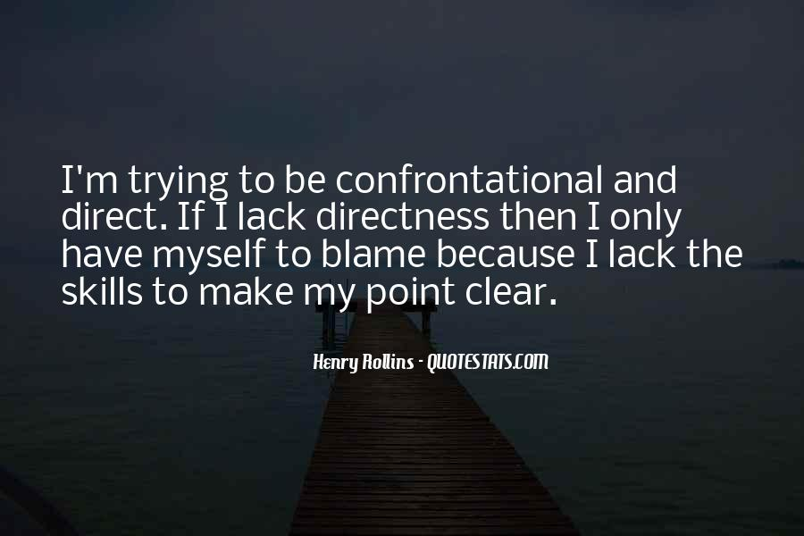 Quotes About Being Non Confrontational #716198