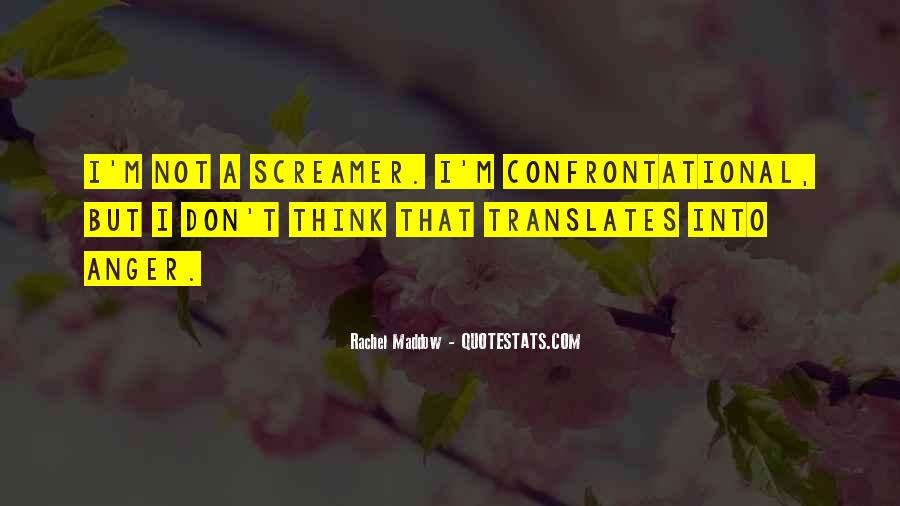 Quotes About Being Non Confrontational #812421