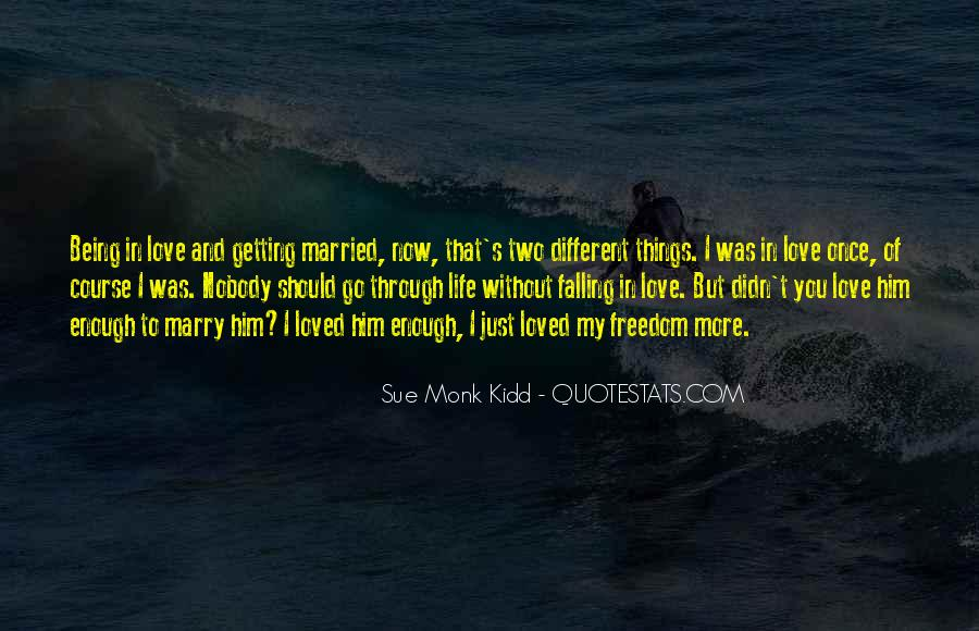 Quotes About Falling In Love More Than Once #1017324