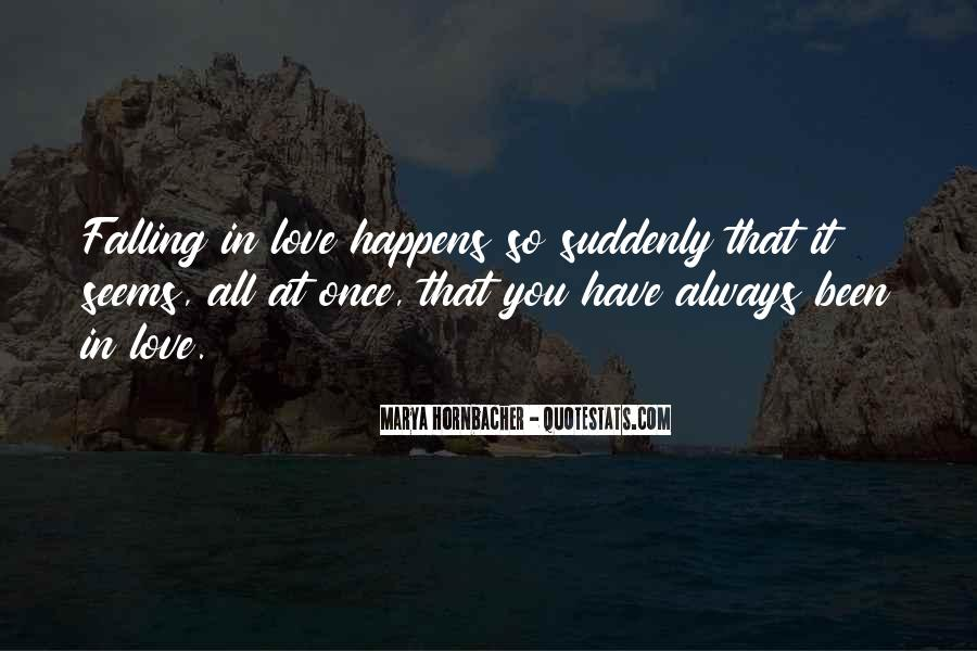 Quotes About Falling In Love More Than Once #1107281
