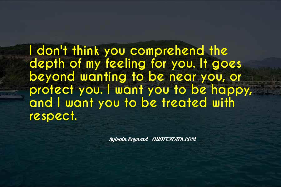 Quotes About Wanting Someone You Love To Be Happy #1590645