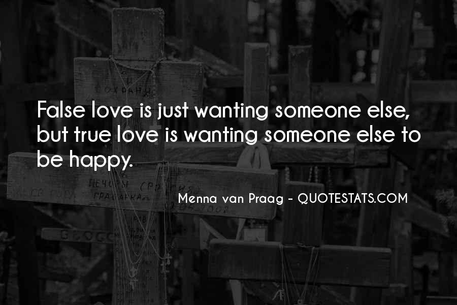 Quotes About Wanting Someone You Love To Be Happy #1684410