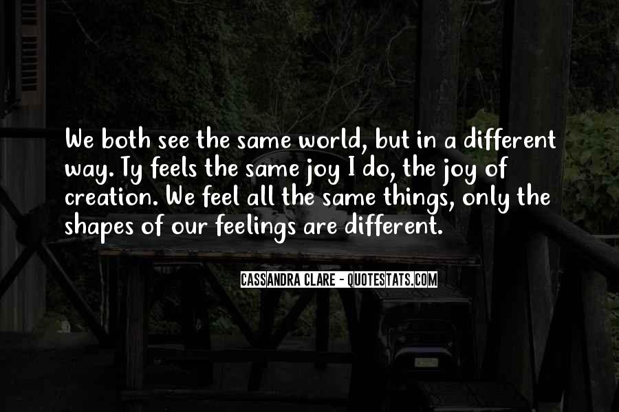 Quotes About Not Having The Same Feelings For Someone #172345