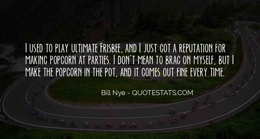Quotes About Ultimate Frisbee #473033