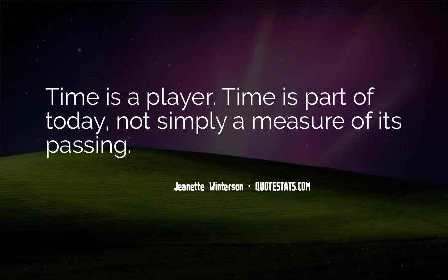 Quotes About Time Passing #332646