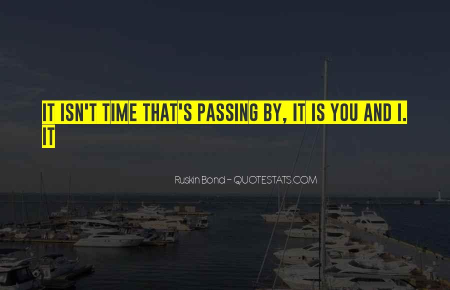 Quotes About Time Passing #339549