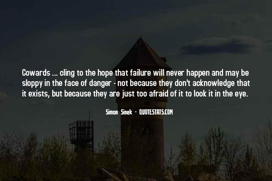Quotes About The Danger Of Hope #1210090