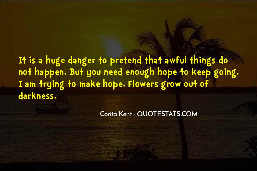 Quotes About The Danger Of Hope #1765035
