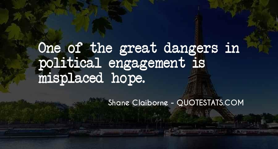 Quotes About The Danger Of Hope #1816932