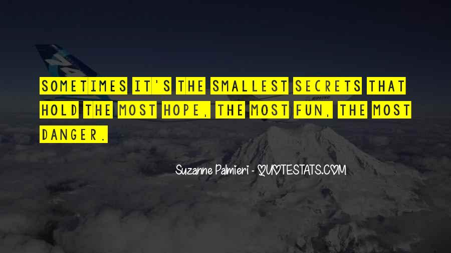 Quotes About The Danger Of Hope #217061
