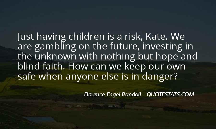 Quotes About The Danger Of Hope #228382