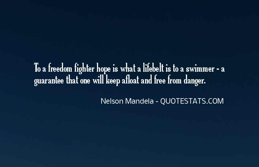 Quotes About The Danger Of Hope #320942