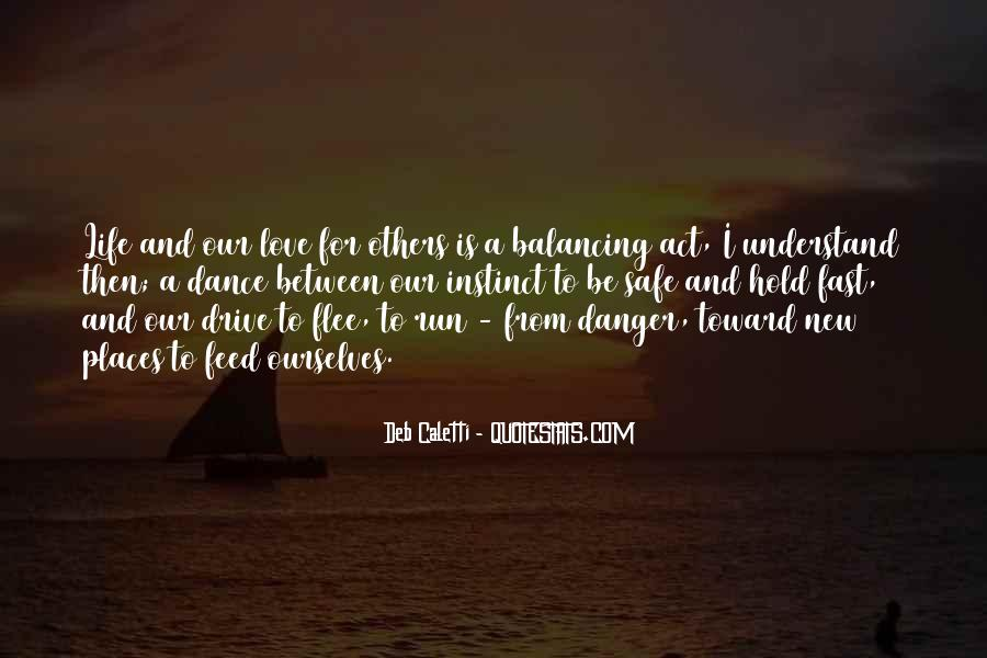 Quotes About The Danger Of Hope #610108