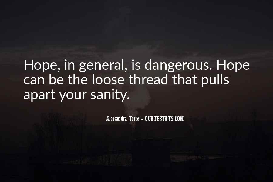 Quotes About The Danger Of Hope #644086