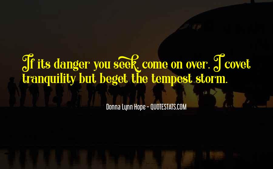 Quotes About The Danger Of Hope #645531