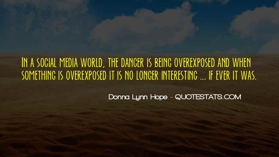 Quotes About The Danger Of Hope #662811