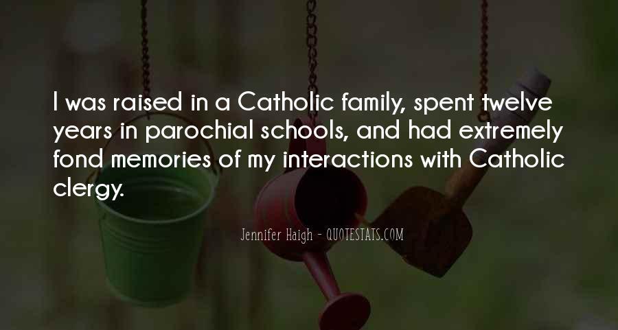 Quotes About Catholic Schools #1267485
