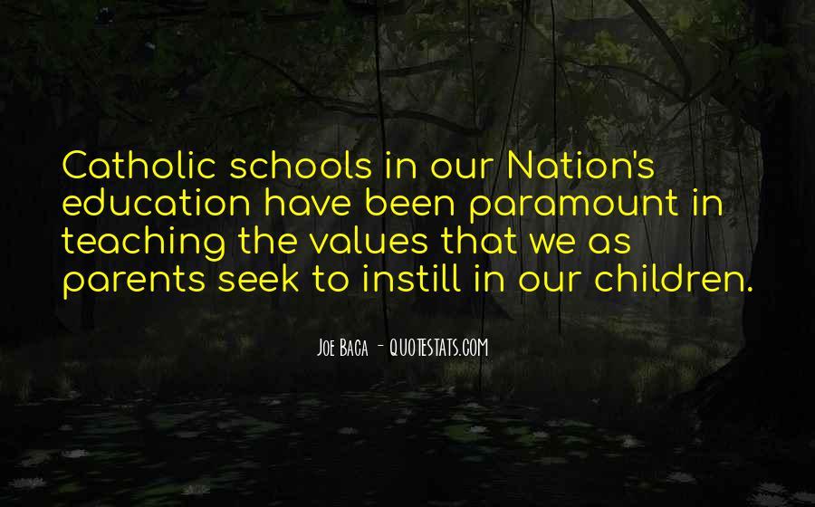 Quotes About Catholic Schools #1278000