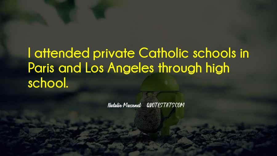 Quotes About Catholic Schools #1343456