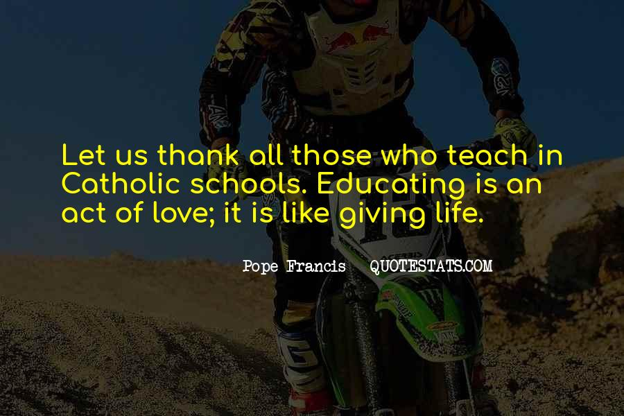Quotes About Catholic Schools #1439382