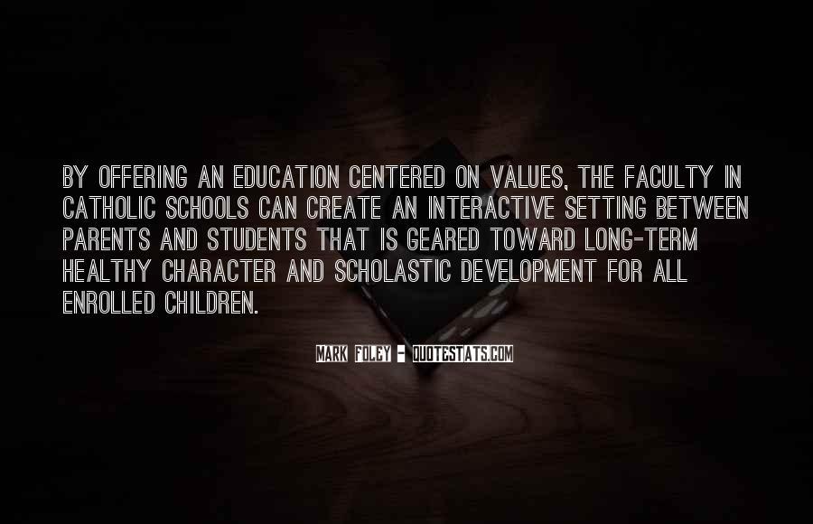 Quotes About Catholic Schools #212131