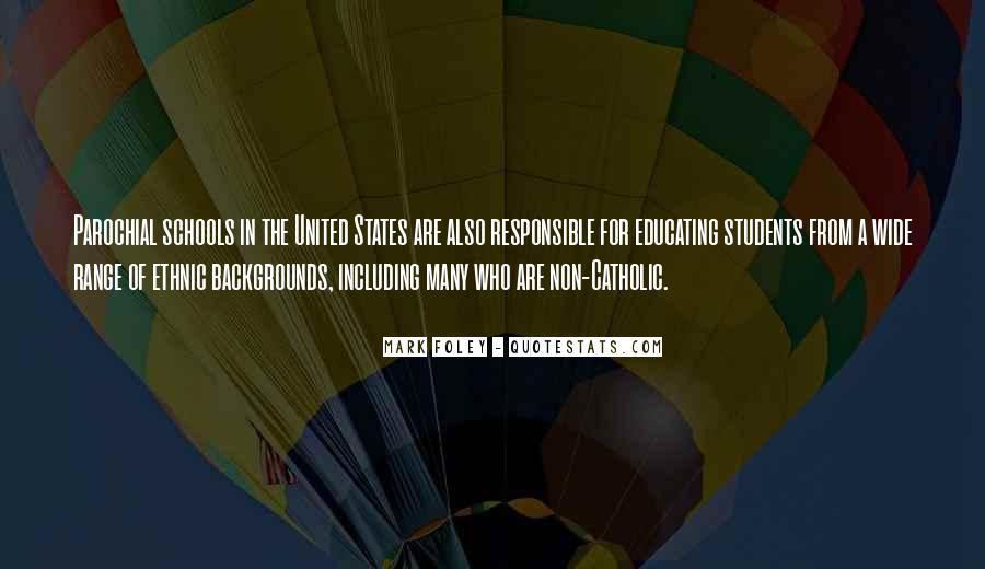 Quotes About Catholic Schools #459679