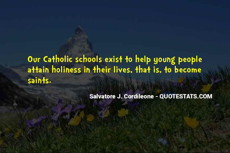 Quotes About Catholic Schools #62664