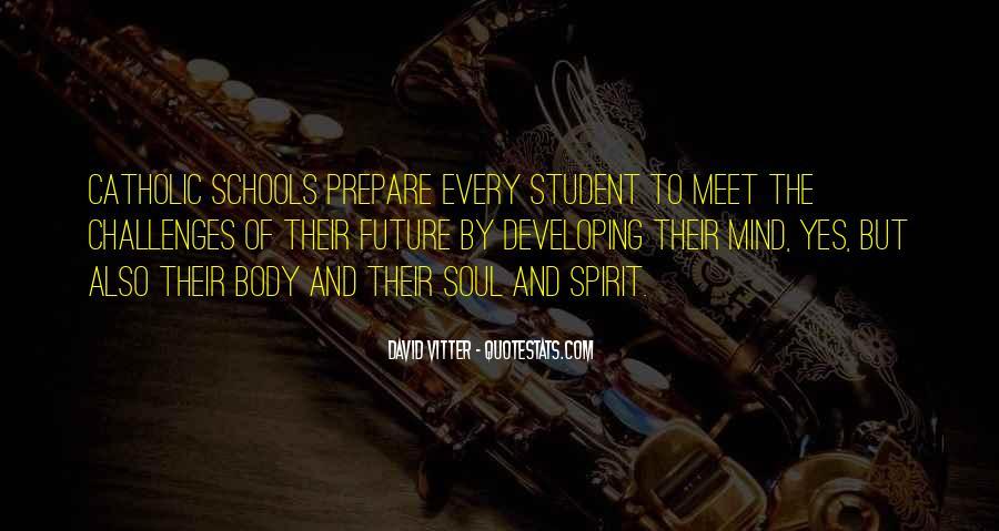 Quotes About Catholic Schools #805278
