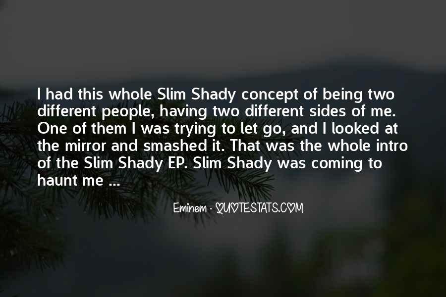 Quotes About Being Shady #1350984