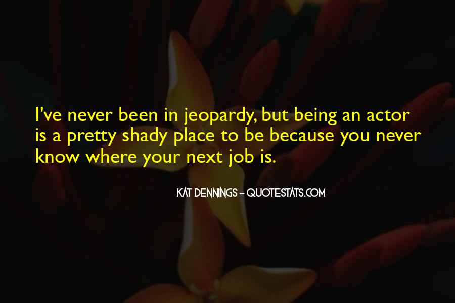 Quotes About Being Shady #1748567