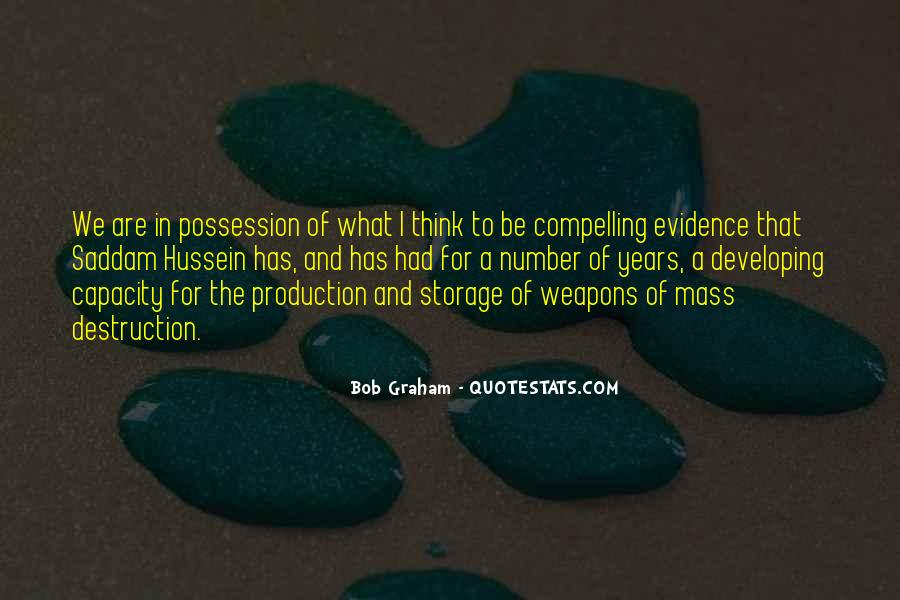 Quotes About Weapons Of Mass Destruction #147618