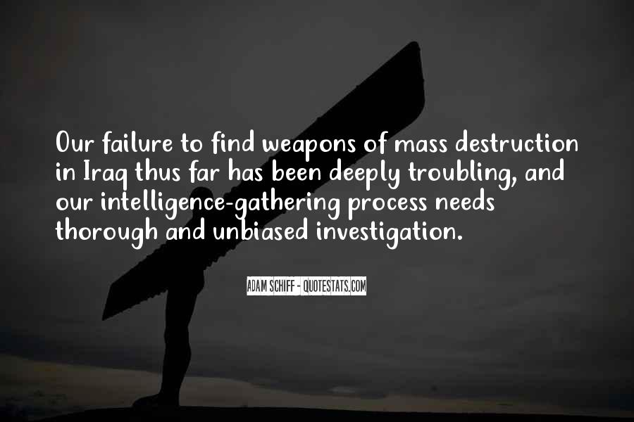 Quotes About Weapons Of Mass Destruction #203113