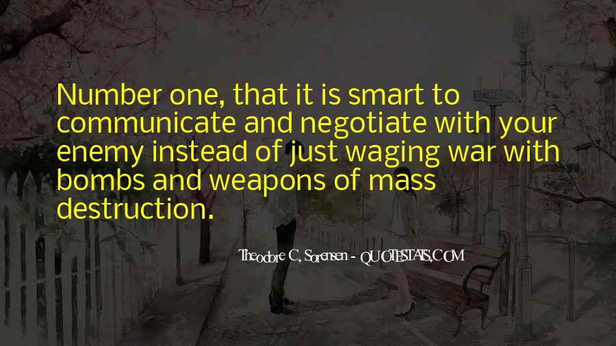 Quotes About Weapons Of Mass Destruction #245002