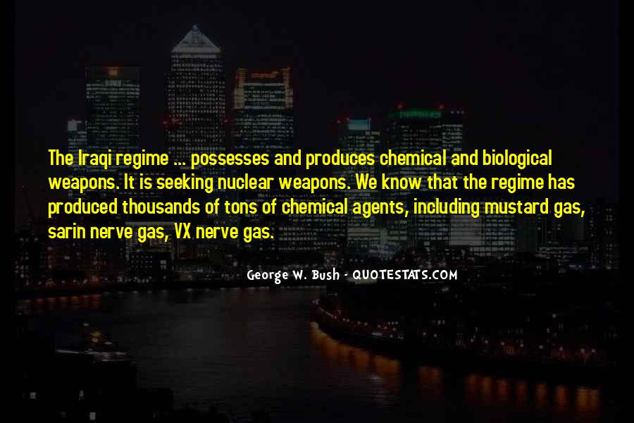 Quotes About Weapons Of Mass Destruction #256354