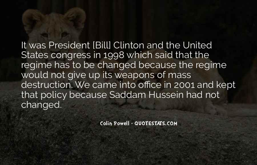 Quotes About Weapons Of Mass Destruction #42737