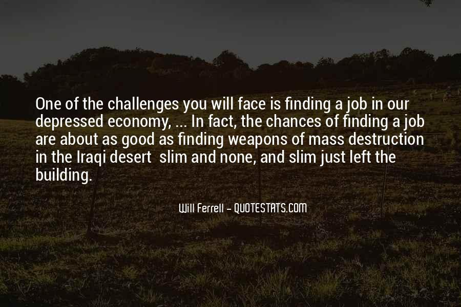 Quotes About Weapons Of Mass Destruction #487305