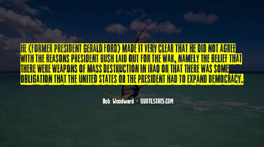 Quotes About Weapons Of Mass Destruction #586042