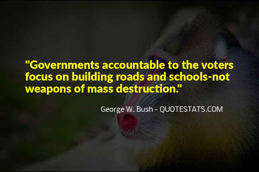 Quotes About Weapons Of Mass Destruction #598116