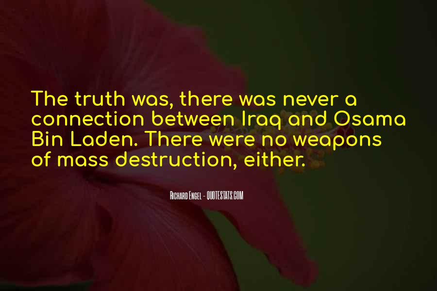 Quotes About Weapons Of Mass Destruction #617762