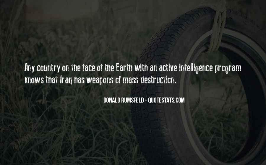 Quotes About Weapons Of Mass Destruction #706495