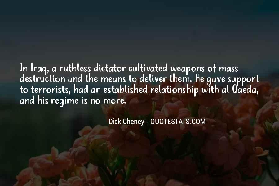 Quotes About Weapons Of Mass Destruction #738839