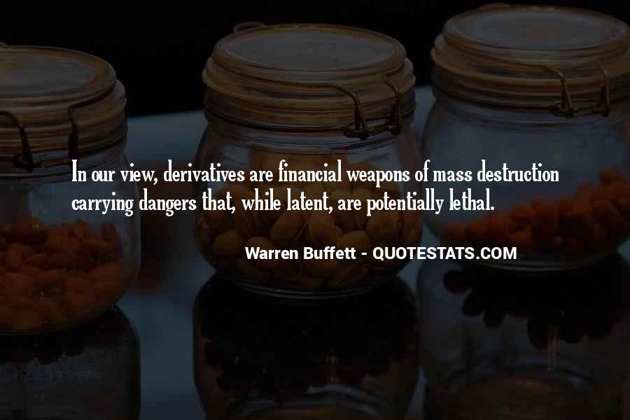 Quotes About Weapons Of Mass Destruction #743597