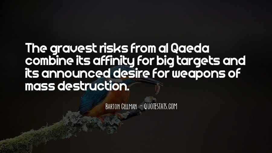 Quotes About Weapons Of Mass Destruction #8139
