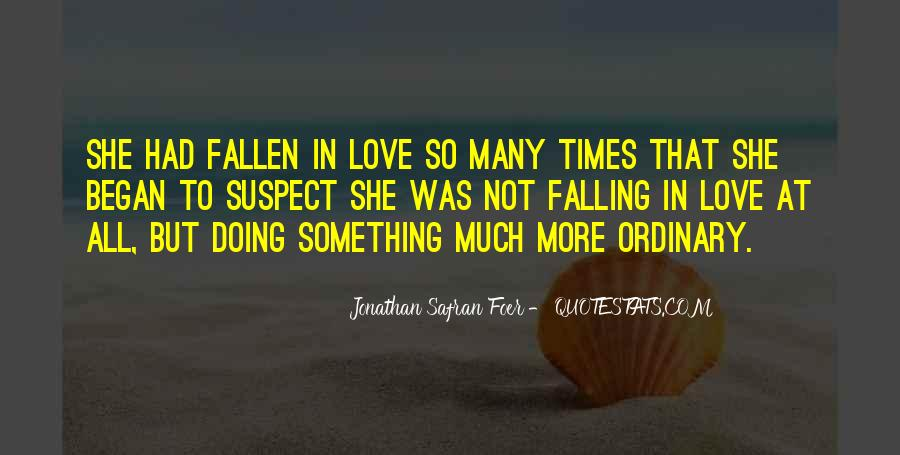 Quotes About Falling More In Love #1083423