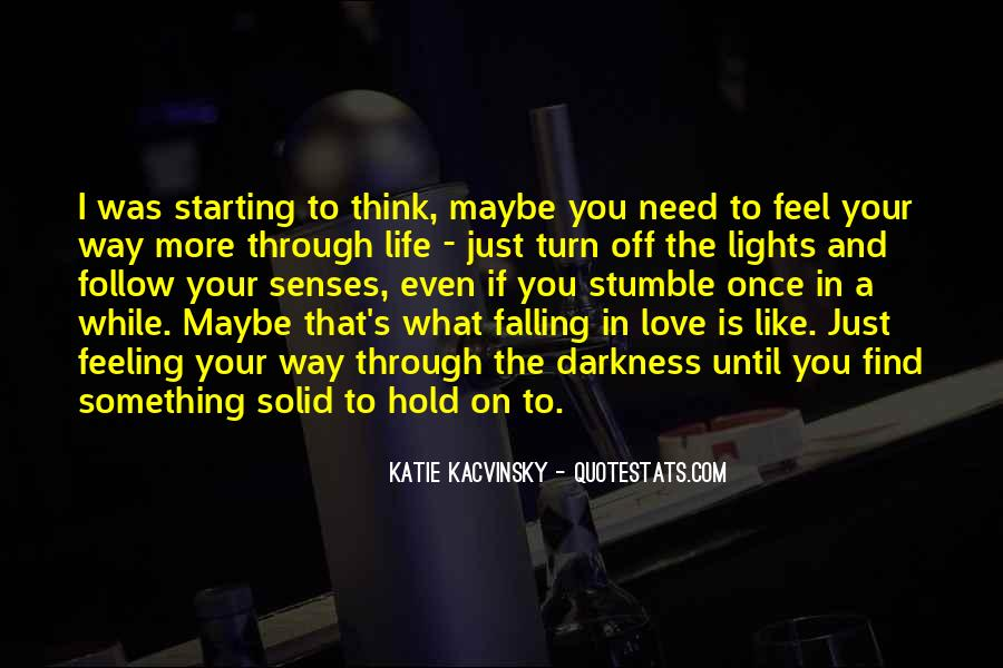 Quotes About Falling More In Love #1182647
