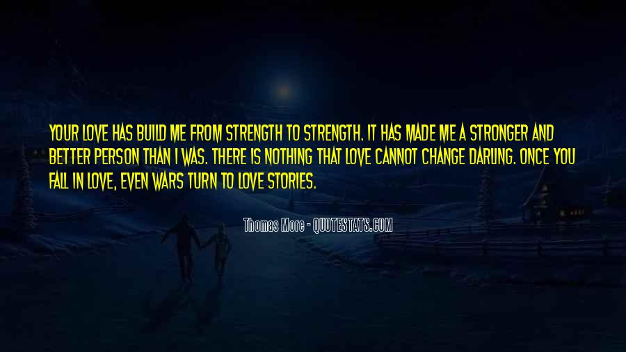 Quotes About Falling More In Love #702991