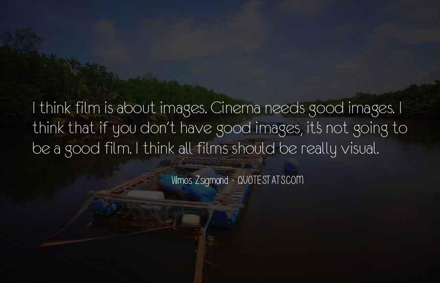 Quotes About Cinema Film #762996