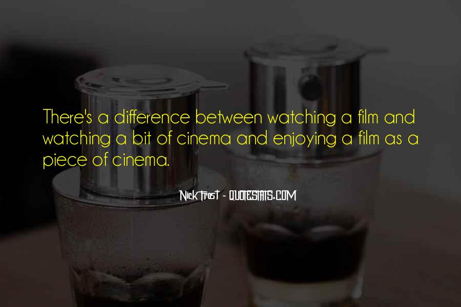 Quotes About Cinema Film #764901
